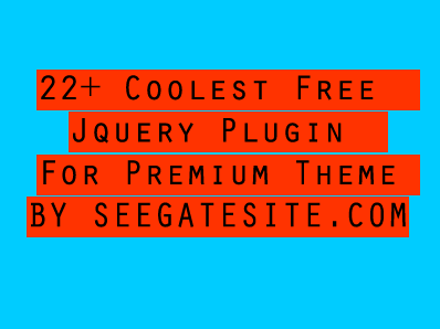 22 Coolest Free Jquery Plugin For Premium Theme