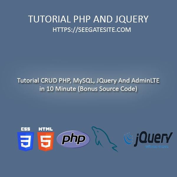 Tutorial CRUD PHP, MySQL And JQuery In 10 Minutes (Bonus