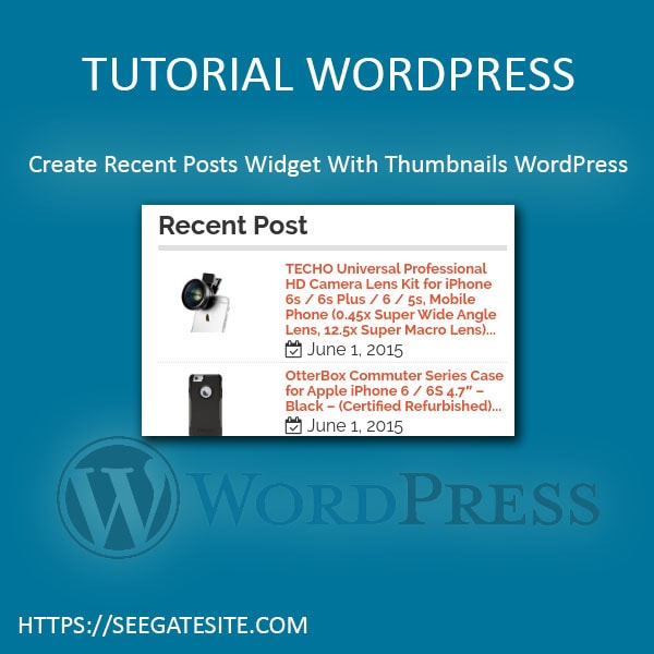 Create Recent Posts Widget With Thumbnails WordPress Min