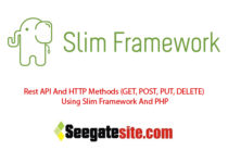 Rest API And HTTP Methods (GET, POST, PUT, DELETE) Using Slim Framework And PHP
