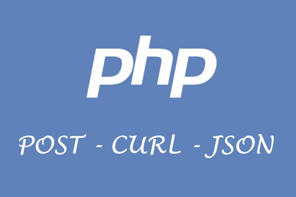 How To Send And Retrieve JSON Data PHP CURL Post Example