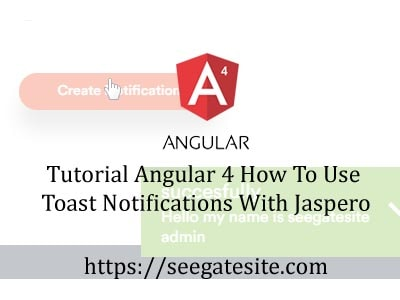 Tutorial Angular 4 How To Use Toast Notifications With Jaspero Min