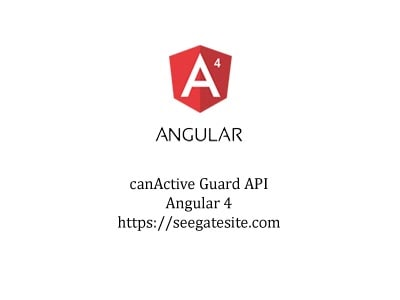Easy Way Pass Data To CanActivate Guard Angular 4 For Beginner min
