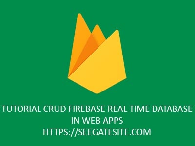 Tutorial Firebase Real Time Database Min