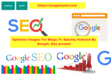 Optimize Images For Blogs To Quickly Indexed By Google, Has Proven Min