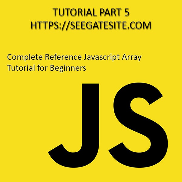 Complete Reference Javascript Array Tutorial For Beginners Min