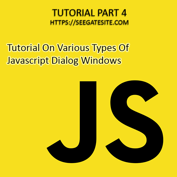 Various Types And Tutorial Javascript Dialog Window For Beginners Min