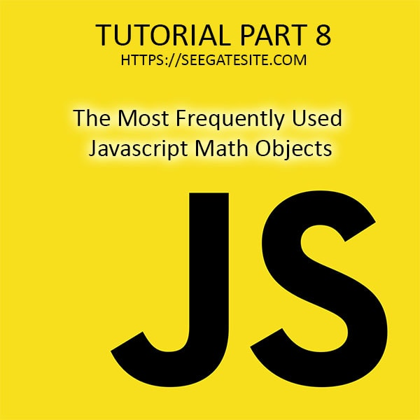 The Most Frequently Used Javascript Math Objects