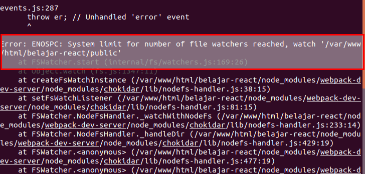 ReactJS error ENOSPC System limit for number of file watchers reached on ubuntu min