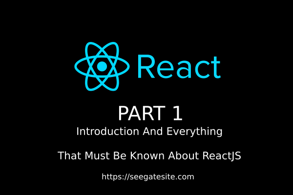 Reactjs Tutorial And Introduction